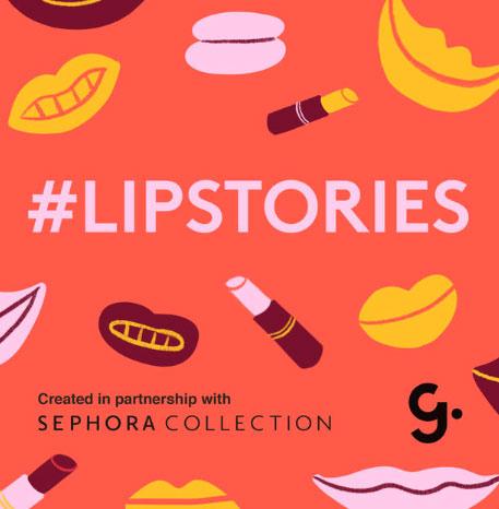 #LIPSTORIES : Sephora Collection